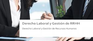 Área de Trabajo. Derecho Laboral y Gestión de Recursos Humanos.
