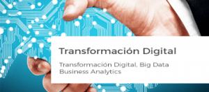 Área de Trabajo. Transformación Digital y Big Data. Business Legal - Asesoría Legal y Estrategia Corporativa